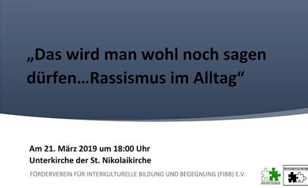 """Flyer zur Veranstaltung """"Das wird man wohl noch sagen dürfen...Rassismuss im Alltag"""""""